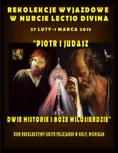PIOTR I JUDASZ - REKOLEKCJE WYJAZDOWE